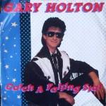 Gary Holten - Catch A Falling Star